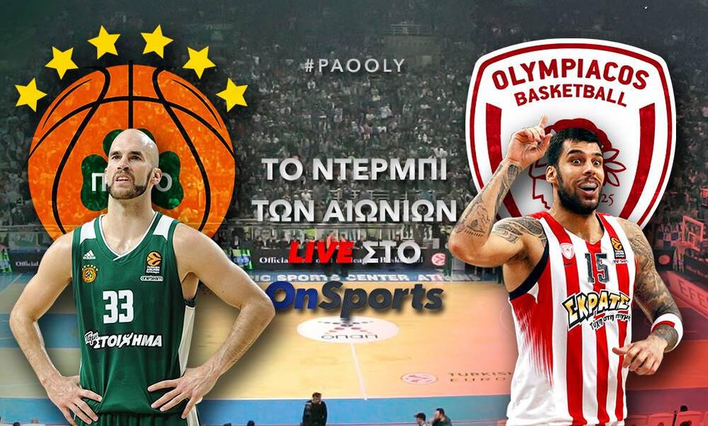 Παναθηναϊκός - Ολυμπιακός LIVE: Ο μεγάλος ημιτελικός του Κυπέλλου Ελλάδας