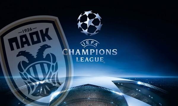 Champions League: Στον τρίτο προκριματικό ο ΠΑΟΚ
